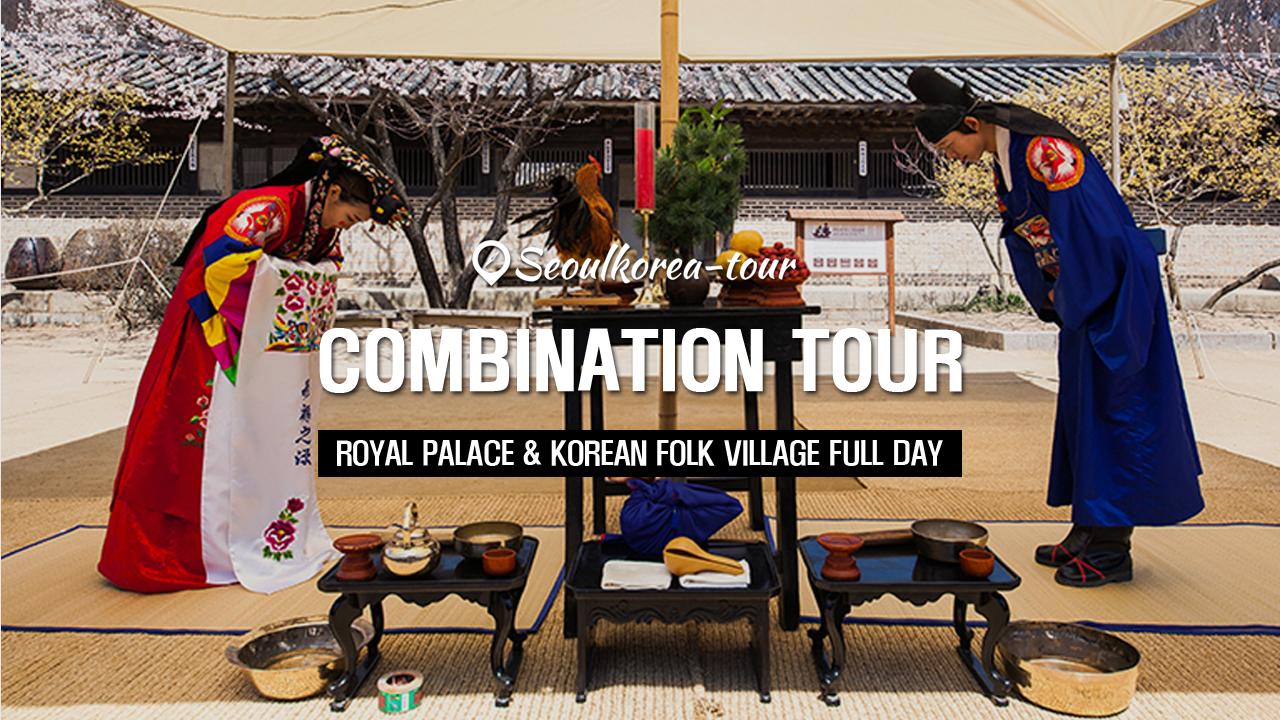 Royal Palace & Korean Folk Village Full Day Tour